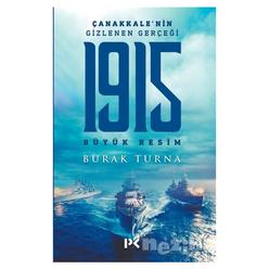 1915 Büyük Resim - Çanakkale'nin Gizlenen Gerçeği - Thumbnail