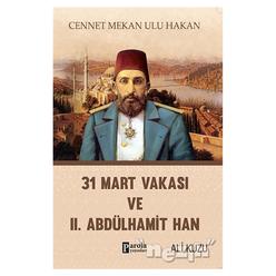 31 Mart Vakası ve 2. Abdülhamid - Thumbnail
