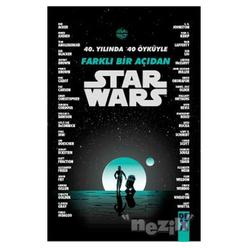 40. Yılında 40 Öyküyle Farklı Bir Açıdan Starwars - Thumbnail