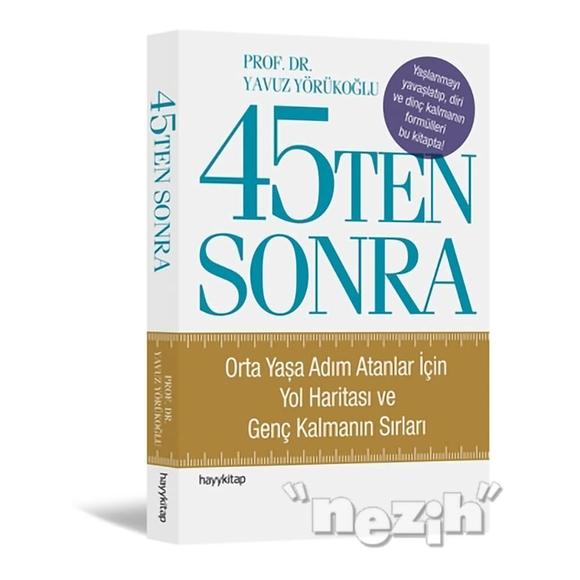 45Ten Sonra