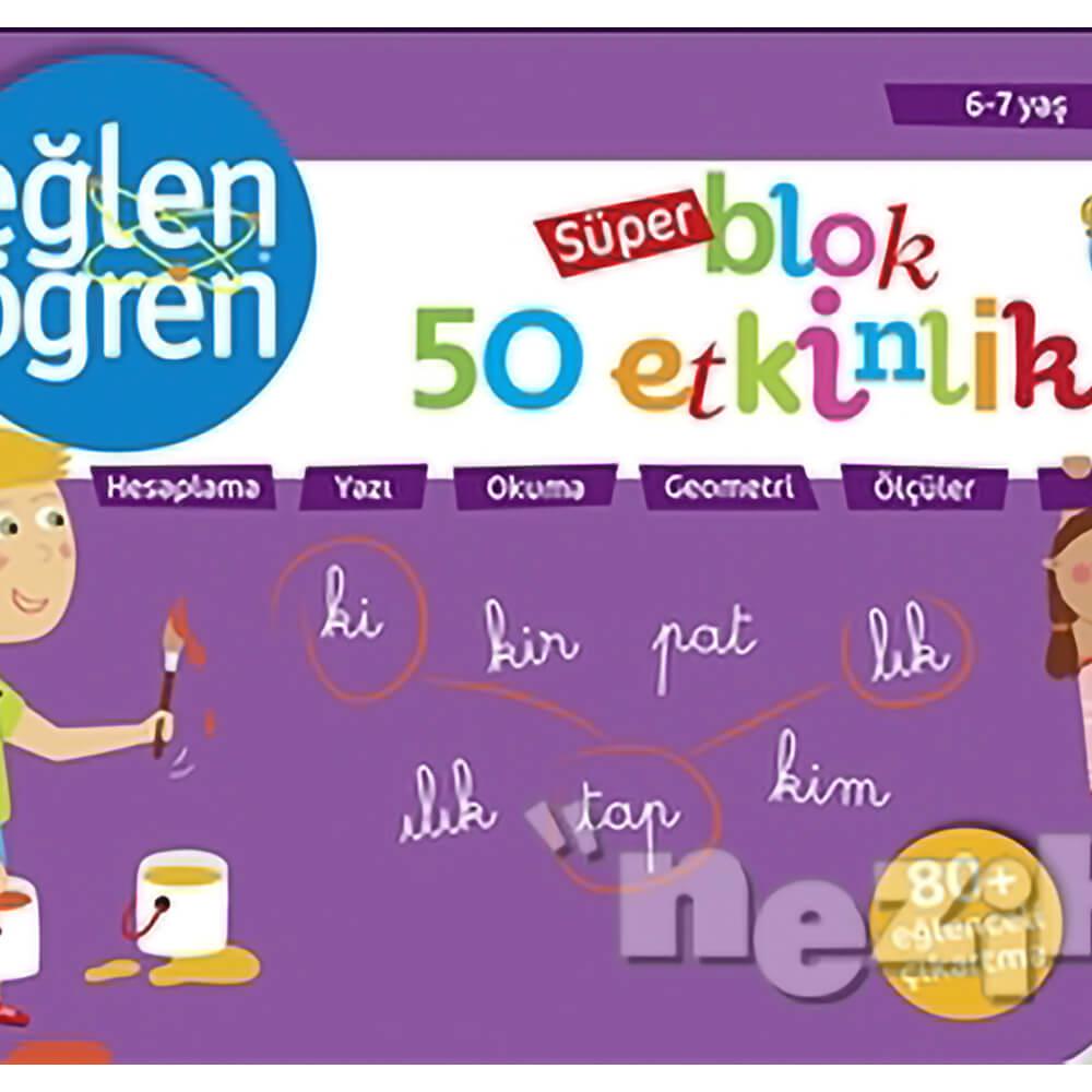 6 7 Yas Super Blok 50 Etkinlik Eglen Ogren Nezih