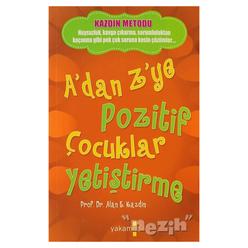 A'dan Z'ye Pozitif Çocuklar Yetiştirme - Thumbnail