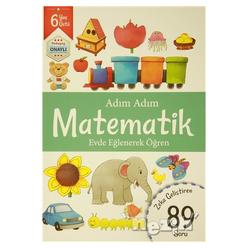 Adım Adım Matematik 6 Yaş - Zeka Geliştiren 89 Soru - Thumbnail