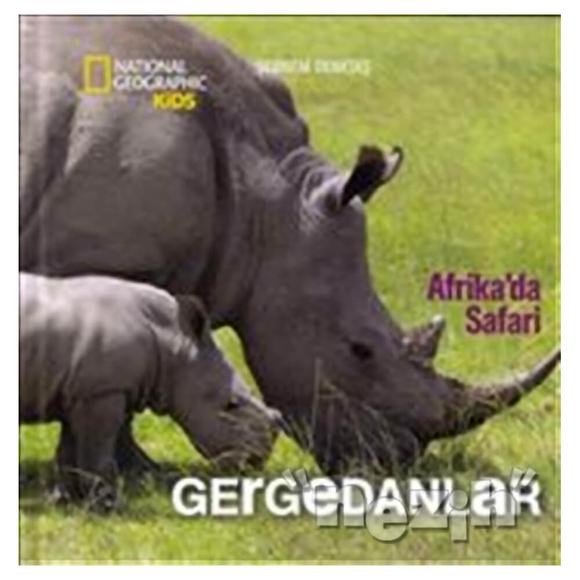 Afrika'da Safari: Gergedanlar