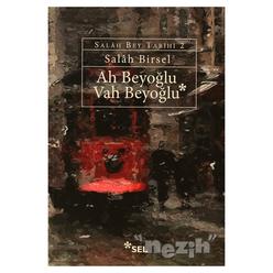 Ah Beyoğlu Vah Beyoğlu - Thumbnail