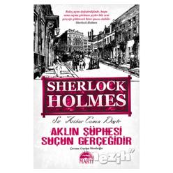 Aklın Şüphesi Suçun Gerçeğidir - Sherlock Holmes - Thumbnail