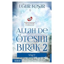 Allah De Ötesini Bırak - 2 : Niyet - Thumbnail