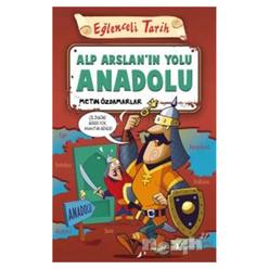 Alp Arslan'ın Yolu Anadolu - Thumbnail