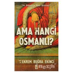 Ama Hangi Osmanlı? - Thumbnail