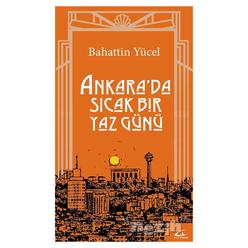 Ankara'da Sıcak Bir Yaz Günü - Thumbnail