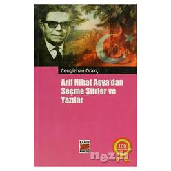 Arif Nihat Asya'dan Seçme Şiirler ve Yazılar - Thumbnail