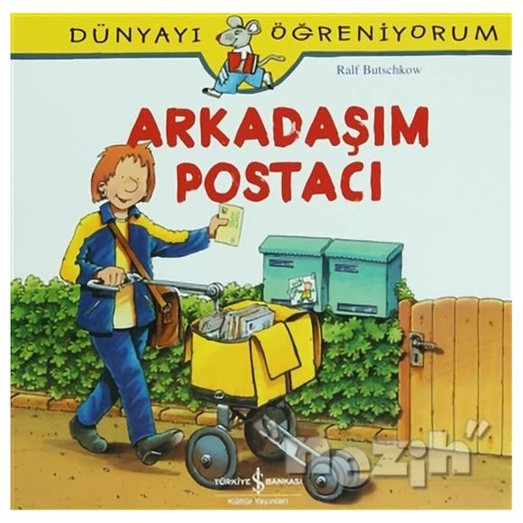 Arkadaşım Postacı - Dünyayı Öğreniyorum