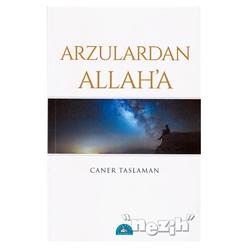 Arzulardan Allah'a - Thumbnail