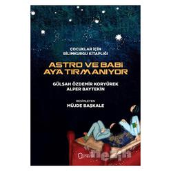 Astro ve Babi Ay'a Tırmanıyor - Thumbnail