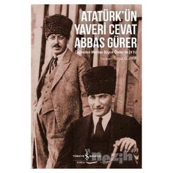 Atatürk'ün Yaveri Cevat Abbas Gürer - Thumbnail