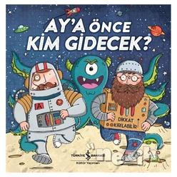 Ay'a Önce Kim Gidecek? - Thumbnail