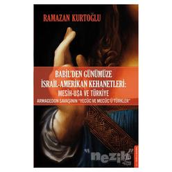 Babil'den Günümüze İsrail - Amerikan Kehanetleri: Mesih - USA ve Türkiye - Thumbnail