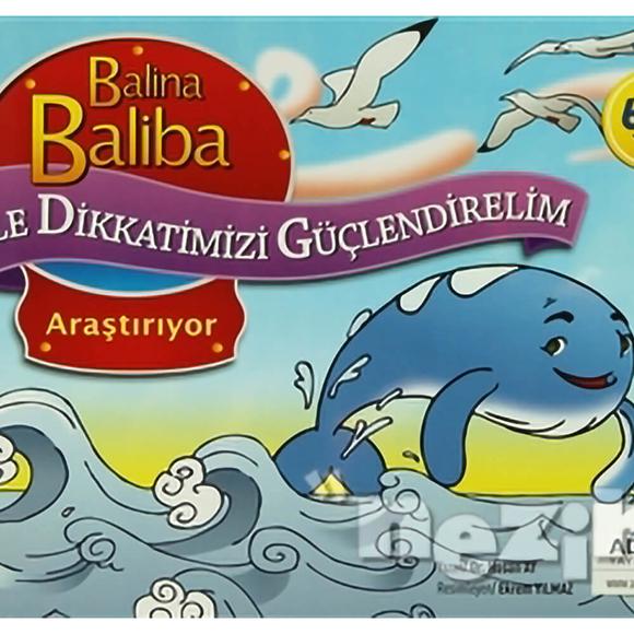 Balina Baliba ile Dikkatimizi Güçlendirelim - Araştırıyor