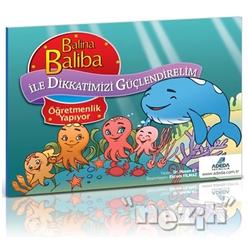 Balina Baliba ile Dikkatimizi Güçlendirelim - Öğretmenlik Yapıyor - Thumbnail