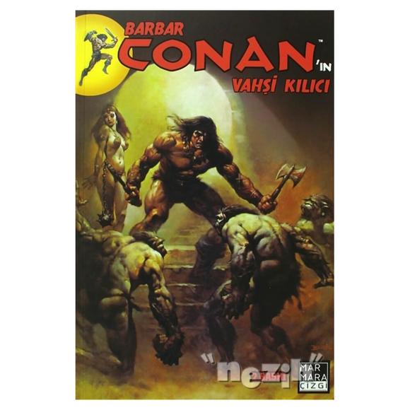 Barbar Conan'ın Vahşi Kılıcı Sayı:2