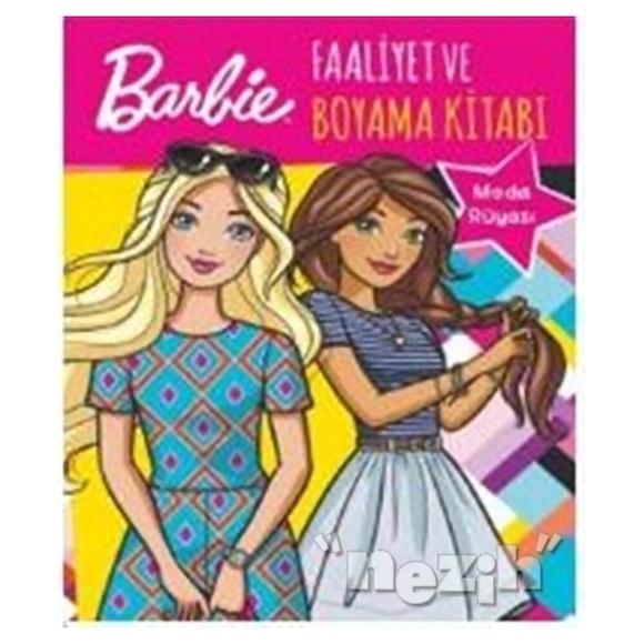 Barbie Moda Rüyası Faaliyet ve Boyama Kitabı