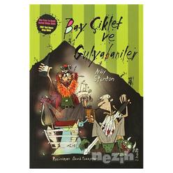 Bay Çiklet ve Gulyabaniler - Thumbnail
