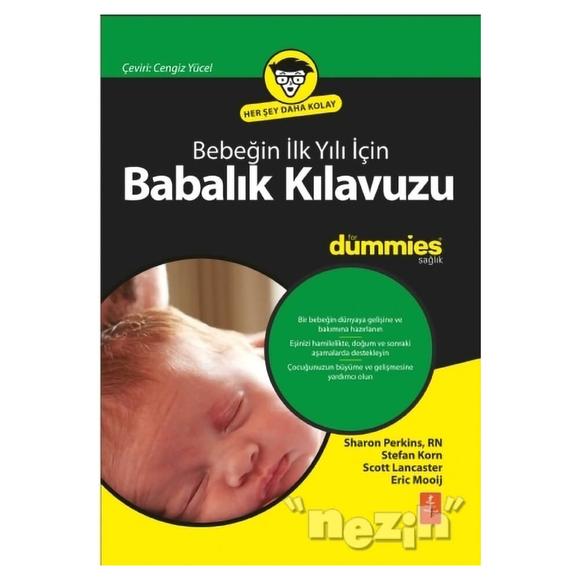 Bebeğin İlk Yılı İçin Babalık Kılavuzu for Dummies