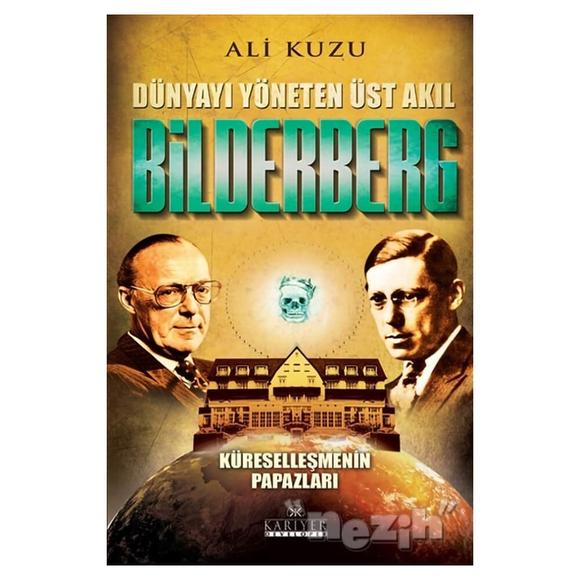 Bilderberg - Dünyayı Yöneten Üst Akıl