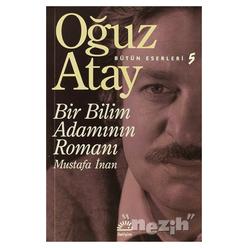 Bir Bilim Adamının Romanı - Mustafa İnan - Thumbnail