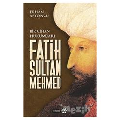 Bir Cihan Hükümdarı Fatih Sultan Mehmed - Thumbnail