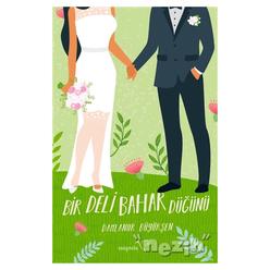 Bir Deli Bahar Düğünü - Thumbnail