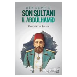 Bir Devrin Son Sultanı 2. Abdülhamid - Thumbnail