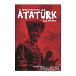 Bir Öğretmenin Kaleminden Atatürk - Thumbnail
