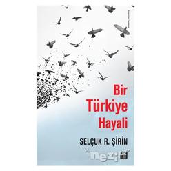 Bir Türkiye Hayali - Thumbnail