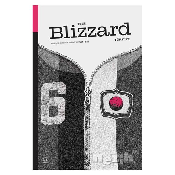 Blizzard Futbol Kültür Dergisi Sayı: 1