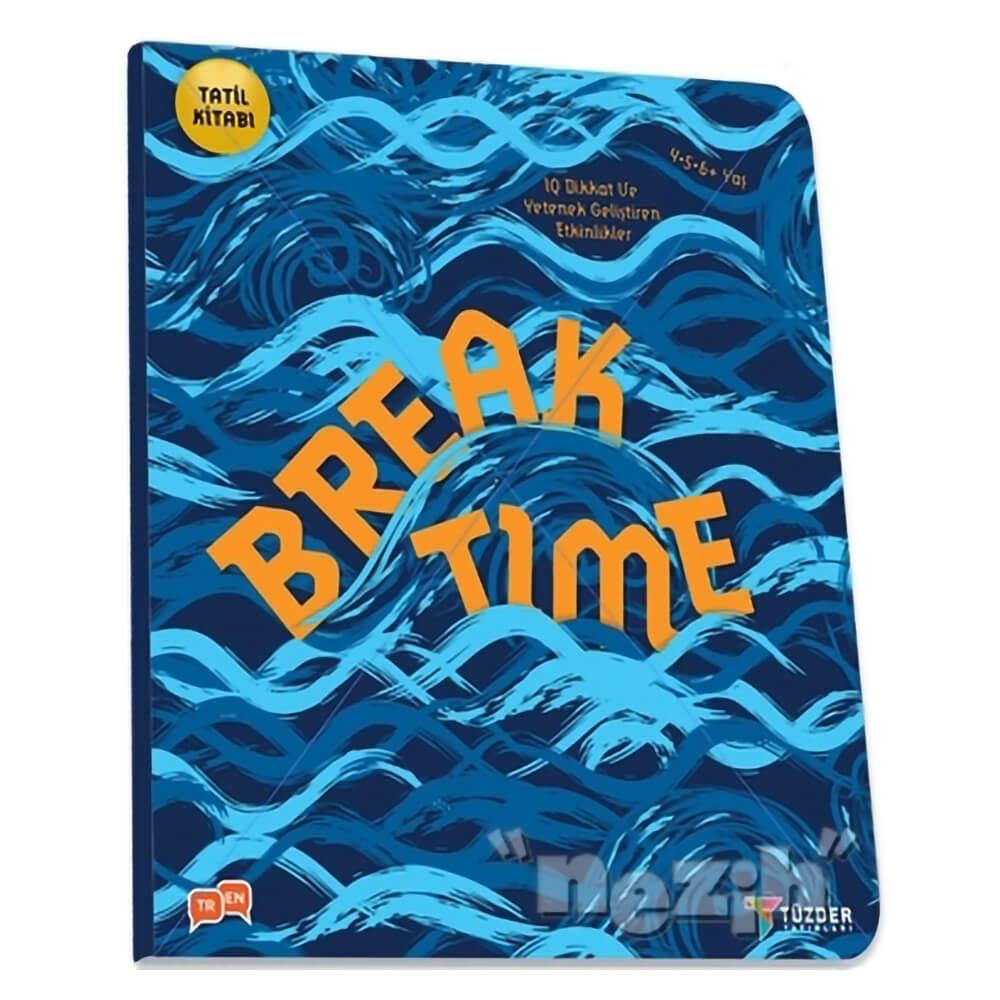 Break Time Okul Oncesi Nezih