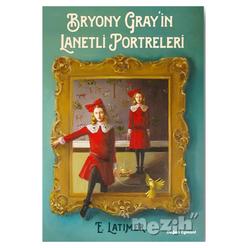 Bryony Gray'in Lanetli Portreleri - Thumbnail