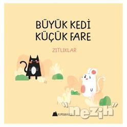 Büyük Kedi Küçük Fare - Zıtlıklar - Thumbnail