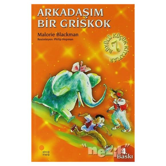 Büyülü Küçük Kitaplar - Arkadaşım Bir Griskok