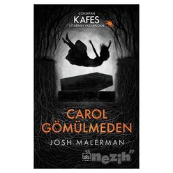 Carol Gömülmeden - Thumbnail