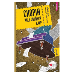 Chopin Küle Dönüşen Kalp - Thumbnail