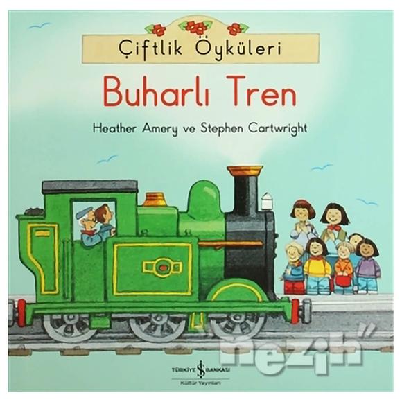 Çiftlik Öyküleri - Buharlı Tren