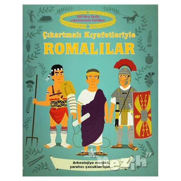 Çıkartmalı Kıyafetleriyle Romalılar