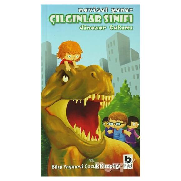 Çılgınlar Sınıfı - Dinozor Takımı