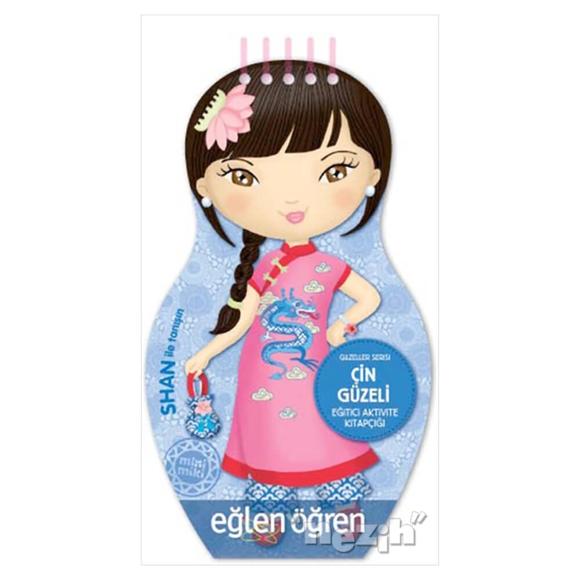 Çin Güzeli - Eğlen Öğren Güzeller Serisi