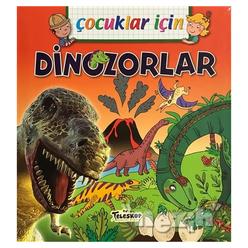 Çocuklar İçin - Dinozorlar - Thumbnail