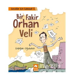 Çocuklar İçin Edebiyat 2 - Bir Fakir Orhan Veli - Thumbnail