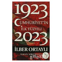 Cumhuriyet'in İlk Yüzyılı (1923 - 2023) - Thumbnail