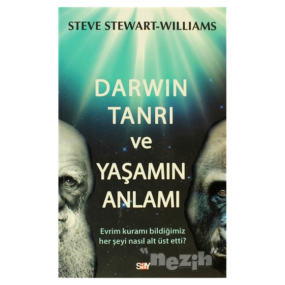 Darwin Tanrı ve Yaşamın Anlamı