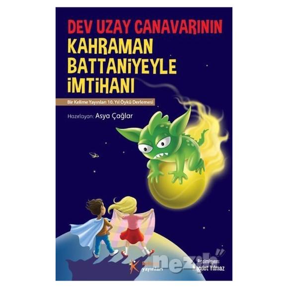 Dev Uzay Canavarının Kahraman Battaniyeyle İmtihanı
